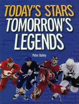 Book Today's Stars, Tomorrow's Legends by Peter Bailey