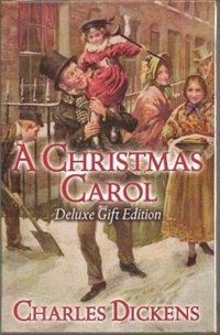 A Christmas Carol: Deluxe Gift Edition
