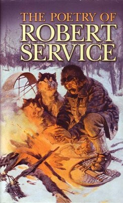 Book The Poetry Of Robert Service by Service Robert