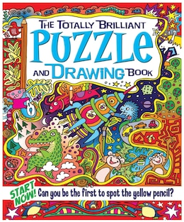 Book The Totally Brilliant Puzzle & Drawing Book: Can You Be the First to Spot the Yellow Pencil? by Lisa Regan