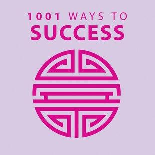 1001 Ways To Success