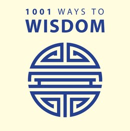 Book 1001 Ways To Wisdom by Arcturus Publishing