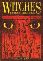 Witches: History Of A Persecution