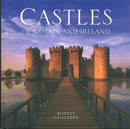 Book Castles Of Britain & Ireland by Rodney Castleden