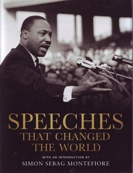 Book SPEECHES THAT CHANGED THE WORLD by Sebag Montefio Simon