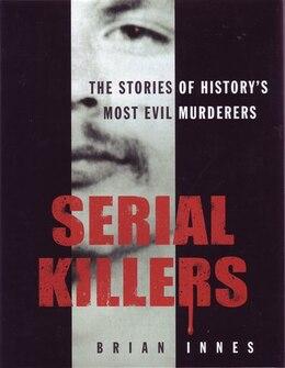 Book SERIAL KILLERS by Innes Brian