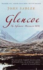Glencoe: The Infamous Massacre, 1692