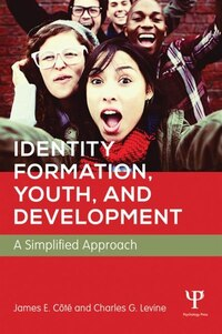 Identity Formation, Youth, And Development: A Simplified Approach