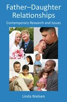 Father-Daughter Relationships: Contemporary Research and Issues