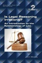 Is Legal Reasoning Irrational? An Introduction to the Epistemology of Law