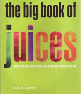 Book BIG BOOK OF JUICES by Savona Natalie