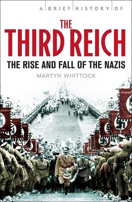 Book Brief History Of The Third Reich by Martyn Whittock