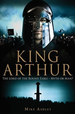Book Brief History Of King Arthur by Ashley Mike