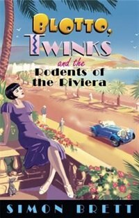 Blotto Twinks Rodents Of Riviera