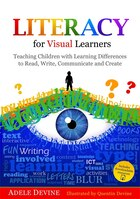 Literacy for Visual Learners: Teaching Children with Learning Differences to Read, Write…