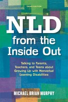 NLD from the Inside Out: Talking to Parents, Teachers, and Teens about Growing Up with Nonverbal…