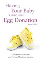Having Your Baby Through Egg Donation: Second Edition