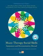 Music Therapy Social Skills Assessment and Documentation Manual (MTSSA): Clinical Guidelines for…