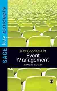 Key Concepts In Event Management by Bernadette Quinn