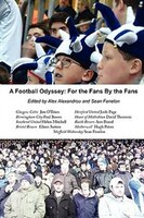A Football Odyssey: For The Fans  By The Fans