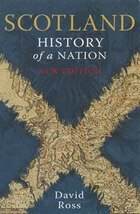 Scotland History of a Nation