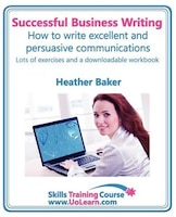 Successful Business Writing. How to Write Business Letters, Emails, Reports, Minutes and for Social…