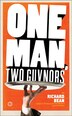 One Man, Two Guvnors (broadway Edition): U.S. Edition by Richard Bean