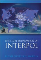 The Legal Foundations Of Interpol