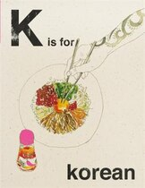 Book K Is For Korean by Quadrille Publishing