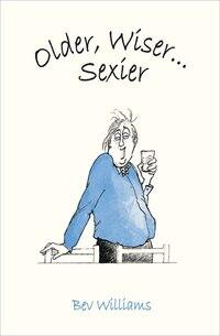 Older, Wiser . . . Sexier (Men)