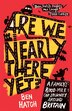 Are We Nearly There Yet?: A Family's 8000-mile Car Journey Around Britain by Ben Hatch