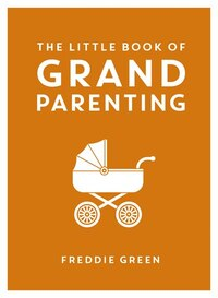 The Little Book Of Grandparenting