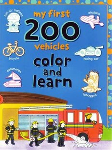 My First 200 Things That Go Colour And Learn