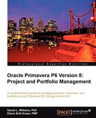 Oracle Primavera P6 Version 8: Project and Portfolio Management