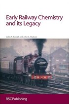 Early Railway Chemistry and its Legacy: Rsc