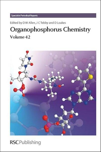 Organophosphorus Chemistry: Volume 42 by David W Allen