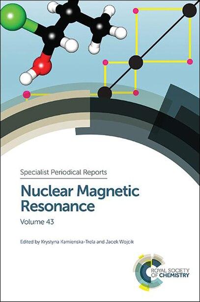 Nuclear Magnetic Resonance: Volume 43 by Krystyna Kamienska-trela