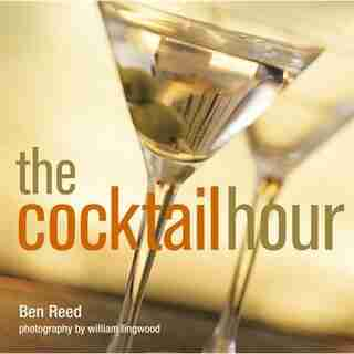 The Cocktail Hour by Ben Reed