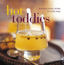 Book Hot Toddies by Louise Pickford