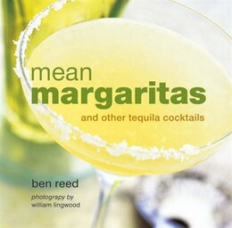 Book Mean Margaritas: and other tequila cocktails by Ben Reed