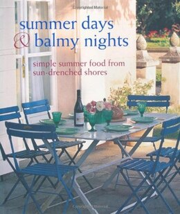 Book Summer Days & Balmy Nights: Simple summer food from Mediterranean shores by Ryland Peters & Small and Cico Books