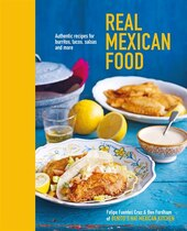 Book Real Mexican Food: Authentic Recipes For Burritos, Tacos, Salsas And More by Ben Fordham