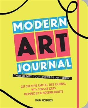 The Modern Art Journal by Mary Richards
