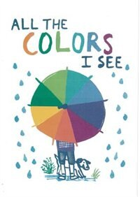 All The Colors I See by Allegra Agliardi