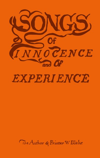 Blake's Songs Of Innocence And Experience by William Blake