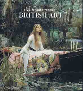 Five Hundred Years Of British Art by Kirsteen Mcswein