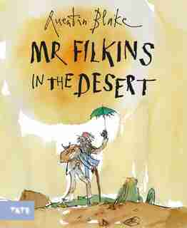 Mr. Filkins In The Desert by QUENTIN BLAKE