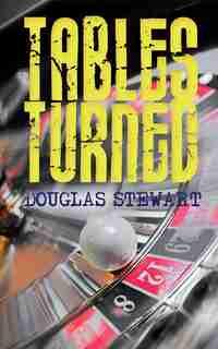 Tables Turned by Douglas Stewart