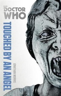 Doctor Who: Touched By An Ang: The Monster Collection Edition