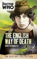Doctor Who: The English Way Of Death: The History Collection